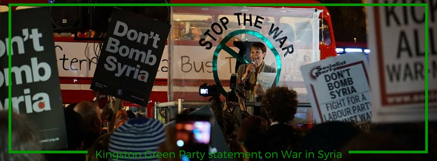 Kingston Green Party statement on going to war in Syria